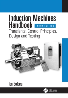 Induction Machines Handbook : Transients, Control Principles, Design and Testing, EPUB eBook