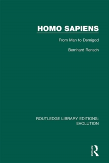 Homo Sapiens : From Man to Demigod, EPUB eBook