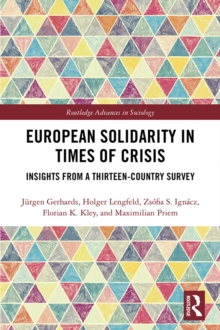 European Solidarity in Times of Crisis : Insights from a Thirteen-Country Survey, PDF eBook
