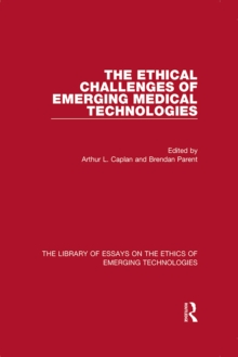 The Ethical Challenges of Emerging Medical Technologies, EPUB eBook