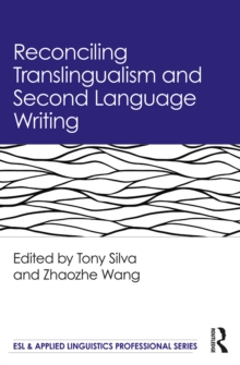 Reconciling Translingualism and Second Language Writing, EPUB eBook