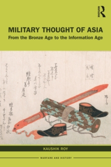 Military Thought of Asia : From the Bronze Age to the Information Age, EPUB eBook