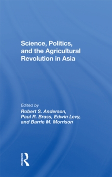 Science, Politics, And The Agricultural Revolution In Asia, PDF eBook