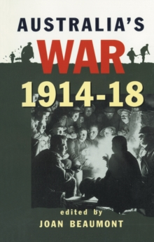 Australia's War 1914-18, PDF eBook