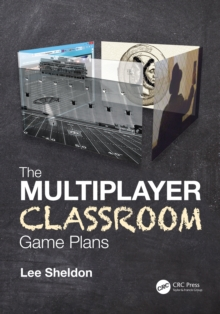 The Multiplayer Classroom : Game Plans, PDF eBook