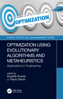 Optimization Using Evolutionary Algorithms and Metaheuristics : Applications in Engineering, EPUB eBook
