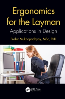 Ergonomics for the Layman : Applications in Design, PDF eBook