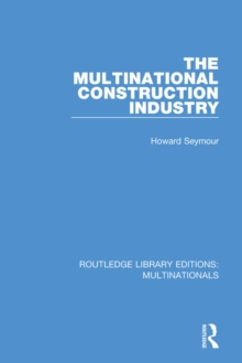 The Multinational Construction Industry, PDF eBook