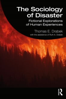 The Sociology of Disaster : Fictional Explorations of Human Experiences, PDF eBook