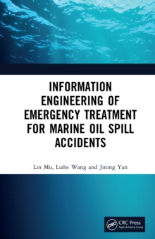 Information Engineering of Emergency Treatment for Marine Oil Spill Accidents, EPUB eBook