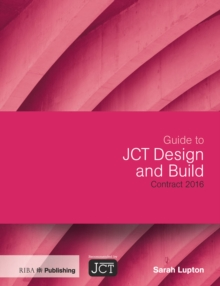 Guide to JCT Design and Build Contract 2016, PDF eBook