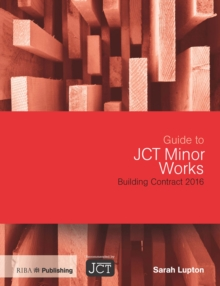 Guide to JCT Minor Works Building Contract 2016, PDF eBook