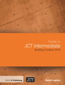 Guide to JCT Intermediate Building Contract 2016, EPUB eBook