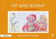Pip and Bunny : The Cheeky Ostrich, EPUB eBook