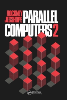 Parallel Computers 2 : Architecture, Programming and Algorithms, EPUB eBook