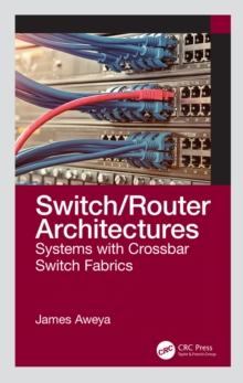 Switch/Router Architectures : Systems with Crossbar Switch Fabrics, EPUB eBook