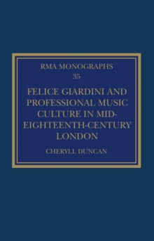 Felice Giardini and Professional Music Culture in Mid-Eighteenth-Century London, PDF eBook