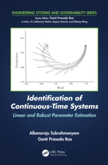 Identification of Continuous-Time Systems : Linear and Robust Parameter Estimation, PDF eBook