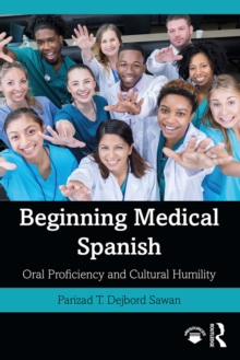 Beginning Medical Spanish : Oral Proficiency and Cultural Humility, PDF eBook