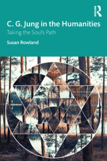 C. G. Jung in the Humanities : Taking the Soul's Path, EPUB eBook