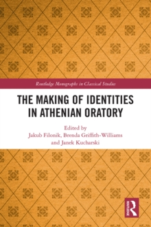 The Making of Identities in Athenian Oratory, EPUB eBook