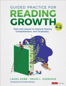 Guided Practice for Reading Growth, Grades 4-8 : Texts and Lessons to Improve Fluency, Comprehension, and Vocabulary, EPUB eBook