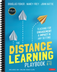 The Distance Learning Playbook, Grades K-12 : Teaching for Engagement and Impact in Any Setting, Spiral bound Book