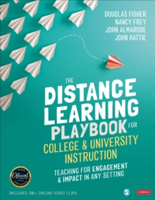 The Distance Learning Playbook for College and University Instruction : Teaching for Engagement and Impact in Any Setting, Paperback / softback Book