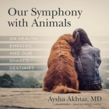 Our Symphony with Animals, eAudiobook MP3 eaudioBook