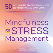 Mindfulness for Stress Management, eAudiobook MP3 eaudioBook