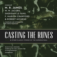 Casting the Runes, and Other Classic Stories of the Supernatural, eAudiobook MP3 eaudioBook