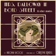 Mrs. Dalloway in Bond Street & Other Stories, eAudiobook MP3 eaudioBook