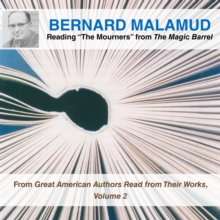 "Bernard Malamud Reading ""The Mourners"" from The Magic Barrel, eAudiobook MP3 eaudioBook"