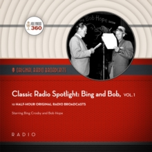 Classic Radio Spotlight: Bing and Bob, Vol. 1, eAudiobook MP3 eaudioBook