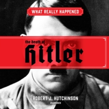 What Really Happened: The Death of Hitler, eAudiobook MP3 eaudioBook