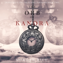 The Orb of Kandra (Oliver Blue and the School for Seers-Book Two), eAudiobook MP3 eaudioBook