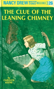 Nancy Drew 26: The Clue of the Leaning Chimney, EPUB eBook