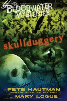 The Bloodwater Mysteries: Skullduggery, EPUB eBook