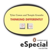 Thinking Differently : Two brilliant minds discuss what it means to analyze information and produce solutions outside the mainstream A Penguin eSpecial from Dutton BOOKS, EPUB eBook