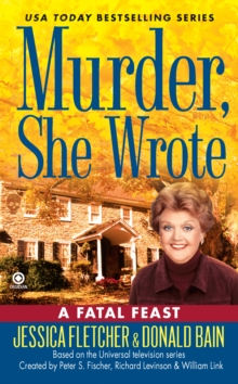 Murder, She Wrote:  A Fatal Feast, EPUB eBook