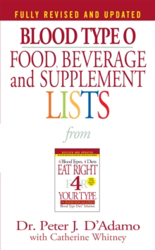 Blood Type O Food, Beverage and Supplement Lists, EPUB eBook