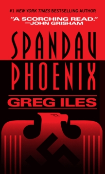 Spandau Phoenix : A Novel, EPUB eBook