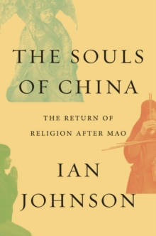 The Souls Of China, Hardback Book