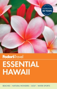 Fodor's Essential Hawaii, Paperback Book