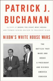 Nixon's White House Wars, Hardback Book