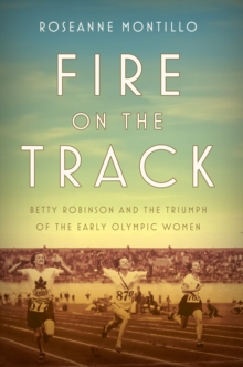 Fire On The Track, Hardback Book