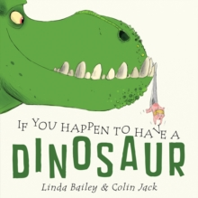 If You Happen To Have A Dinosaur, Board book Book
