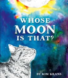 Whose Moon Is That?, Hardback Book