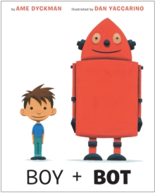 Boy And Bot, Board book Book
