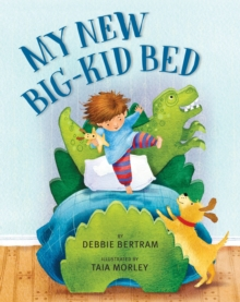 My New Big-Kid Bed, Hardback Book